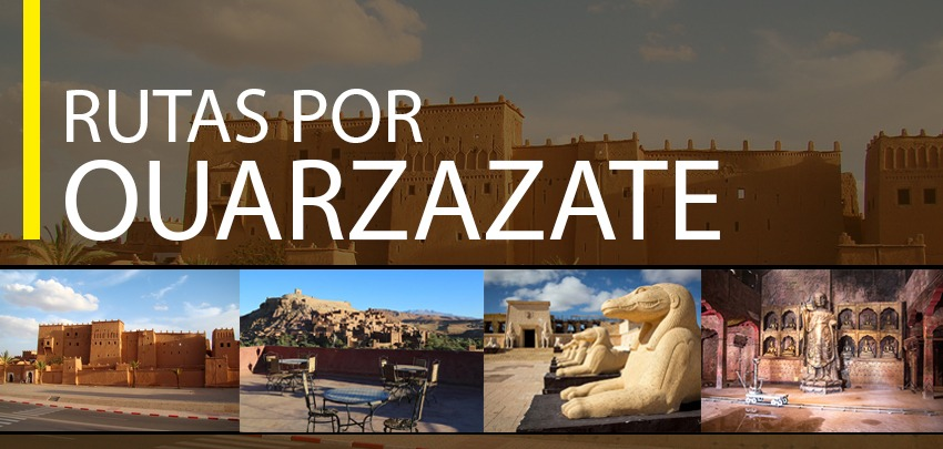 , Rutas desde Ouarzazate